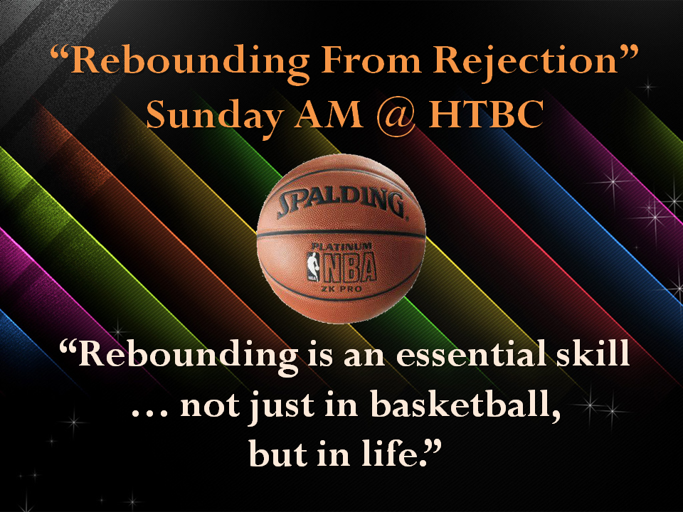 Higher Purpose Ministries – Rebounding From Rejection Sermon